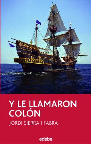 Y le llamaron Colon / And They Called Him Colombus: 93