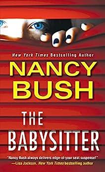 The Babysitter by [Nancy Bush]