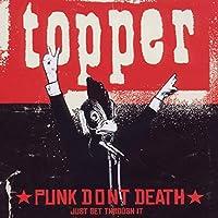 Punk Don't Death (Just Get Through It)