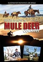 High & Low in Mule Deer Country [DVD]
