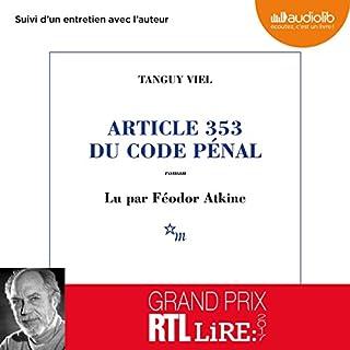 Couverture de Article 353 du code pénal suivi d'un entretien avec l'auteur