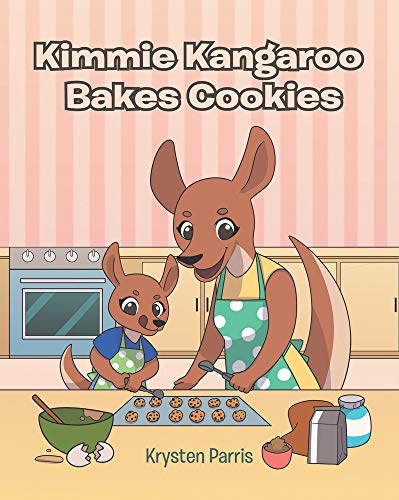 Kimmie Kangaroo Bakes Cookies (English Edition)