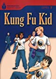 Kung Fu Kid: Foundations Reading Library 3 by Rob Waring Maurice Jamall(2006-04-07)