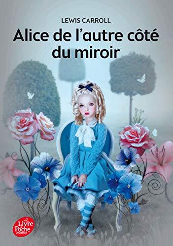 Alice de l'autre côté du miroir - Texte intégral