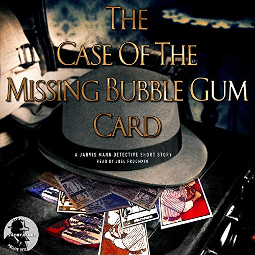 The Case of the Missing Bubble Gum Card audiobook cover art