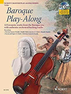 Baroque Play-Along for Violin: 12 Favorite Works from the Baroque Era (Schott Master Play-Along)