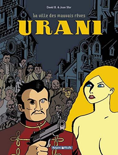 Urani, tome 1 : La Ville des mauvais rêves