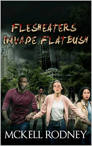 Flesh-Eater's Invade Flatbush (English Edition)