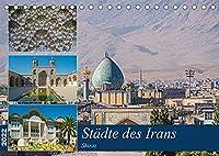 Staedte des Irans - Shiraz (Tischkalender 2022 DIN A5 quer): Ein Rundgang durch die iranische Stadt Shiraz (Monatskalender, 14 Seiten )
