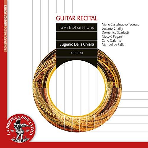 Eugenio Della Chiara: Guitar Recital