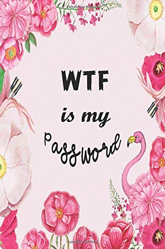 Download WTF Is My Password: Journal Book Internet Password Logbook Sunflower Floral For Women Cover 6