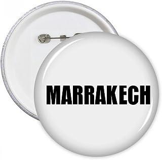 DIYthinker Le cadeau Marrakech Maroc Nom de la ville ronde Pins Bouton Badge Vêtements Décoration Multicolore L