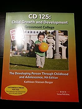 Paperback CD 125: Child Growth and Development (Grossmont College) Book