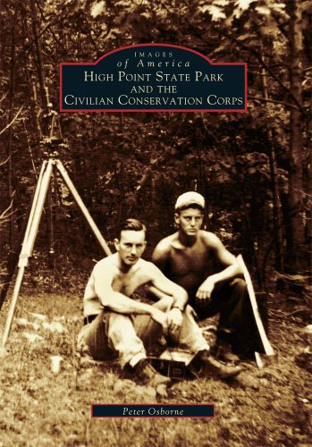 High Point State Park and the Civilian Conservation Corps (NJ) (Images of America)