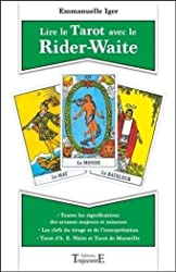 Lire le Tarot avec le Rider-Waite d'Emmanuelle Iger
