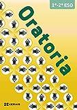 Oratoria 1º-2º ESO (Libros De Texto - Educación Secundaria Obrigatoria)