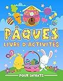 pâques : livre d'activités pour enfants: un cahier d'exercices amusant pour les petits âgés de 3 à