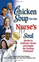 CS NURSE'S SOUL (Chicken Soup for the Soul)