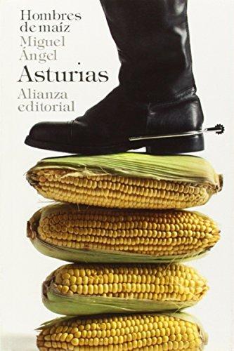 Hombres de maiz / Men of Maize by Miguel Angel Asturias(2014-06-01)