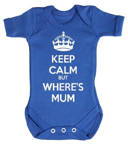 Baby Buddha - Keep Calm But Wheres Mum Body bébé 6-12 Mois Bleu