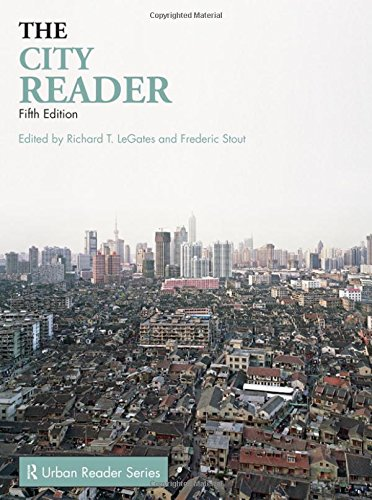 The City Reader, 5th Edition (The Routledge Urban Reader Series)