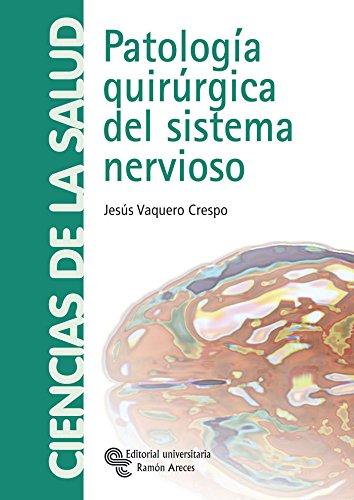 Patología quirúrgica del sistema nervioso (Manuales) (Spanish Edition)