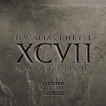 XCVII (Ninety Seven Remix)