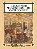 Illustrated Mission Furniture Catalog, 1912-13 (English Edition)