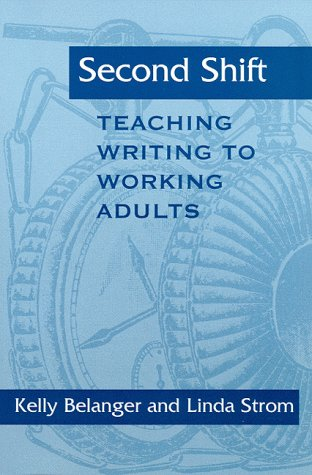 Second Shift: Teaching Writing to Working Adults