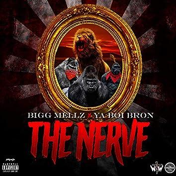The Nerve (feat. Ya Boi Bron)
