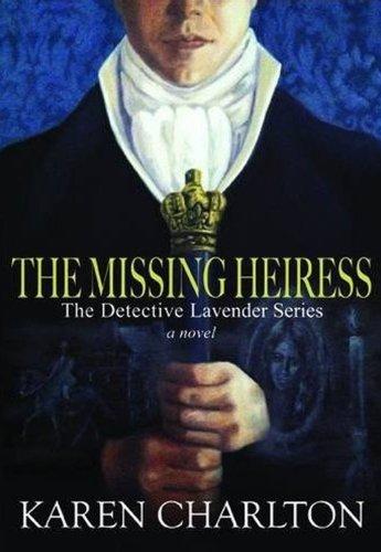 Download The Missing Heiress (Detective Lavender) 1908483709