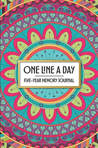 One Line a Day - Five Year Memory Journal: Beautiful Mandala Pocket Sized 5-Year Mindful Journal of Personal Memories - Great for Capturing Progress ... Family (4x6 Pocket One Line a Day Journal)