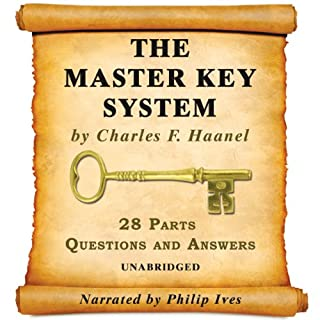 The Master Key System Audiobook - All 28 Parts                   By:                                                                                                                                 Charles F. Haanel                               Narrated by:                                                                                                                                 Philip Ives                      Length: 8 hrs and 34 mins     391 ratings     Overall 4.7