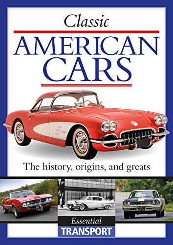 Classic American Cars: Essential Transport (English Edition)