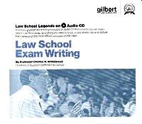 Law School Exam Writing, 2005 Edition (Law School Legends Audio Series)