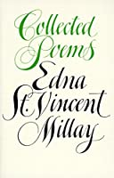 Collected Poems Edna St. Vincent Millay