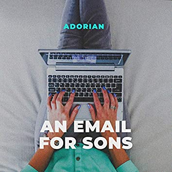 An Email for Sons