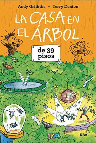 La casa en el árbol de 39 pisos (FICCIÓN KIDS) (Spanish Edition)
