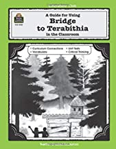 A Guide for Using Bridge to Terabithia in the Classroom (Literature Units)
