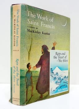 The Work of Saint Francis / Rain and the Feast of the Stars 1125604816 Book Cover