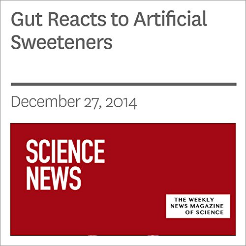 Gut Reacts to Artificial Sweeteners audiobook cover art