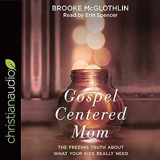 Gospel-Centered Mom cover art