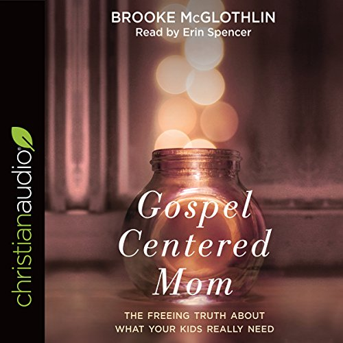 Gospel-Centered Mom audiobook cover art