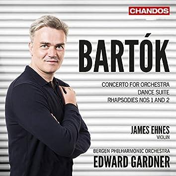 Bartók: Concerto for Orchestra, Dance Suite & Rhapsodies Nos. 1 & 2