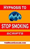 Hypnosis to Stop Smoking Scripts