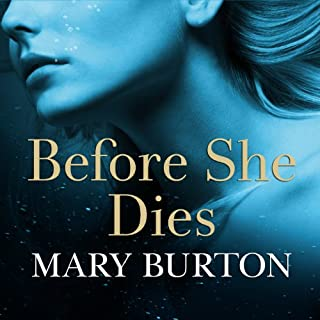 Before She Dies                   Written by:                                                                                                                                 Mary Burton                               Narrated by:                                                                                                                                 Johanna Parker                      Length: 9 hrs and 51 mins     Not rated yet     Overall 0.0