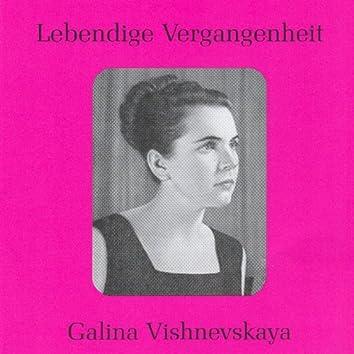 Lebendige Vergangenheit - Galina Vishnevskaya