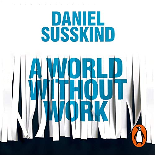 Couverture de A World Without Work
