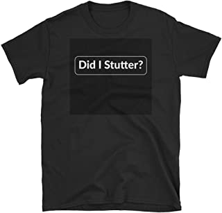 Best did i stutter quote Reviews