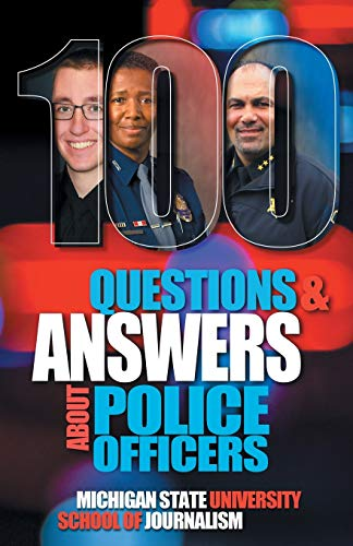 100 Questions and Answers About Police Officers, Sheriff's Deputies, Public Safety Officers and Tribal Police (Bias Busters)
